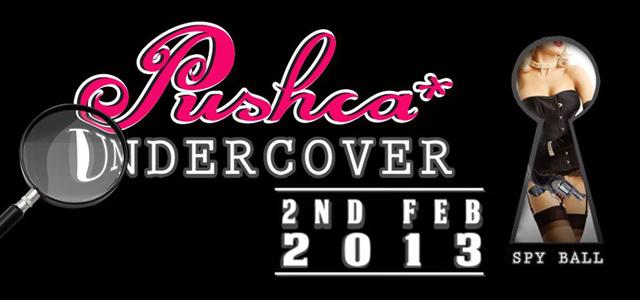 Pushca Undercover